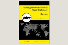 «Russia – Shifting Power and Human Rights Diplomacy»