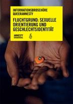 Cover  Informationsbroschüre: Fluchtgrund: Sexuelle Orientierung und Geschlechtsidentität