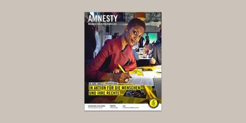 Das AMNESTY-Magazin zum Jubiläum