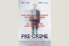 «Pre-Crime»: Film und Diskussion