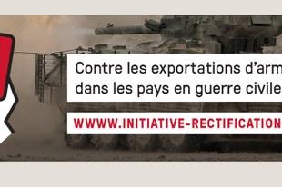 Initiative de rectification contre les exportations d'armes vers les pays en guerre civile