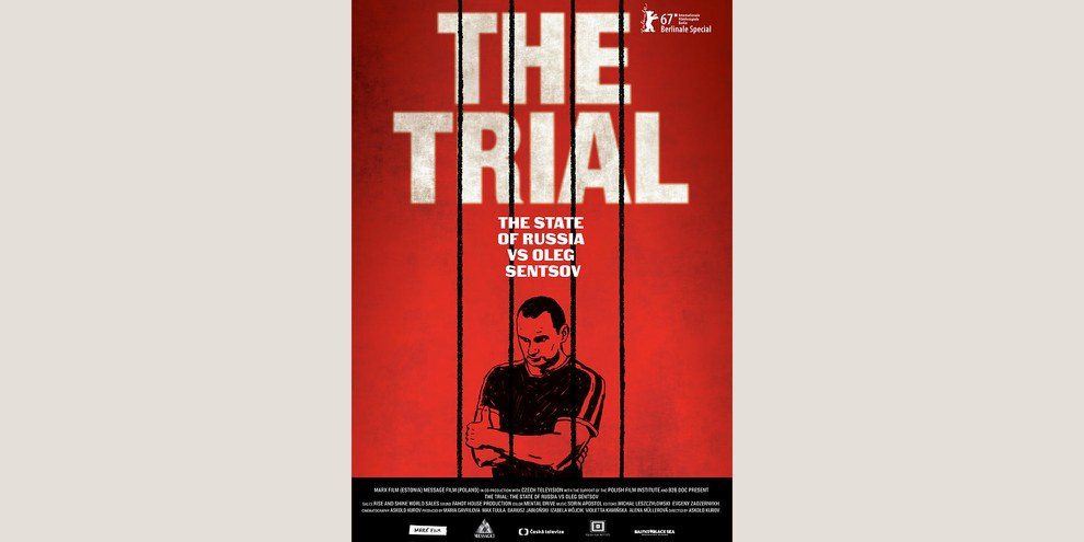 The Trial: The State of Russia vs Oleg Sentsov d'Askold Kurov