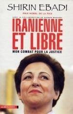 Iranienne et libre, mon combat pour la justice