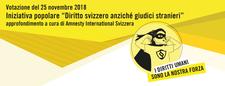 Dossier - Iniziativa popolare «Diritto svizzero anziché giudici stranieri»